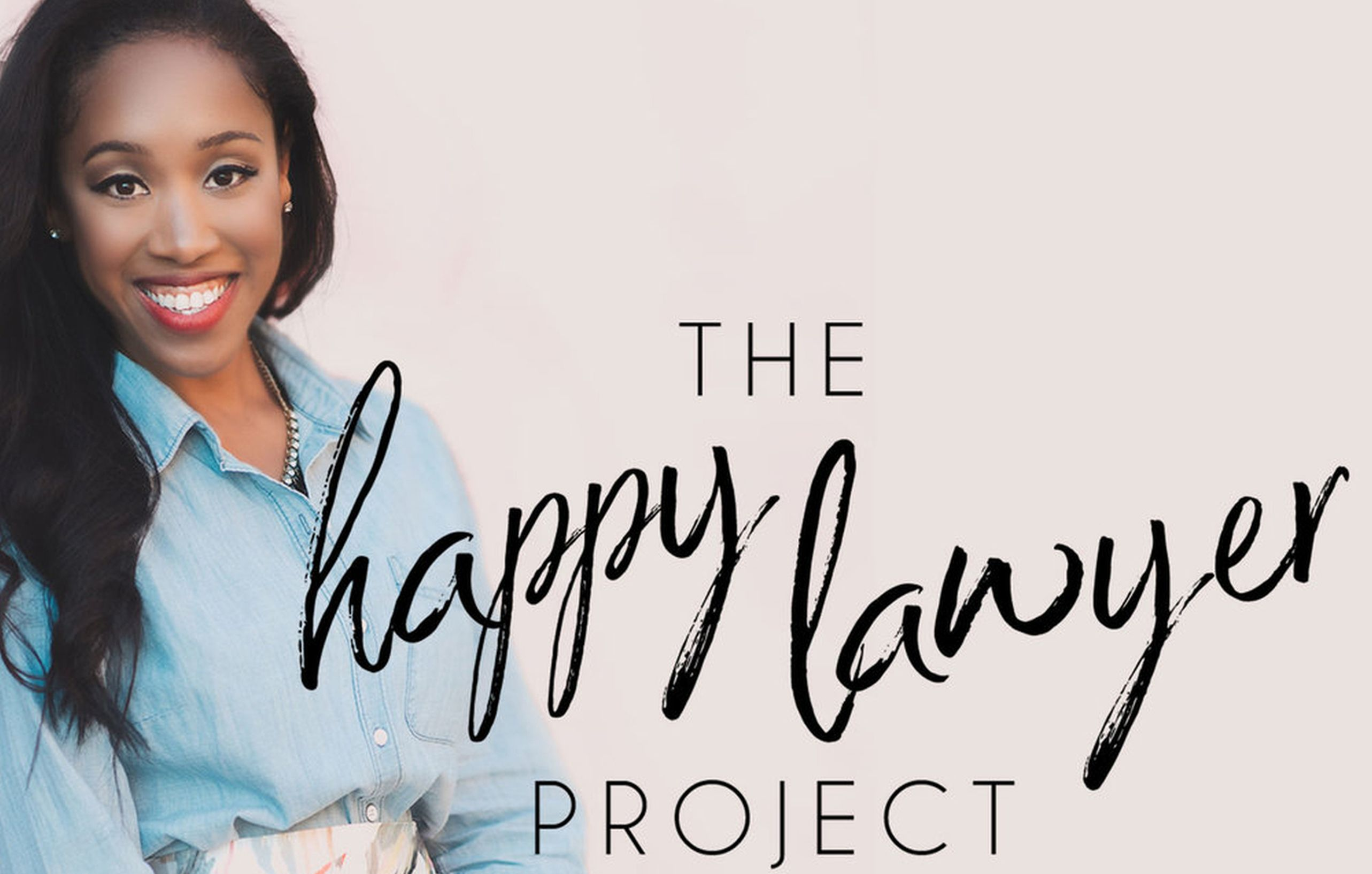 The Podcast – The Happy Lawyer Project